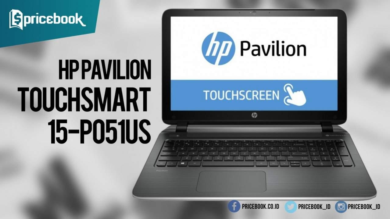 Hp Pavilion Touchsmart 15 P051us Laptop Layar Sentuh 15 6 Inci Rp 5 Jutaan Pricebook