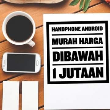7 Handphone Android Murah di Bawah Rp 1 Jutaan April 2016