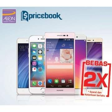 Kredit Hape Super Hemat, Bebas 2x Cicilan Bersama AEON-Pricebook