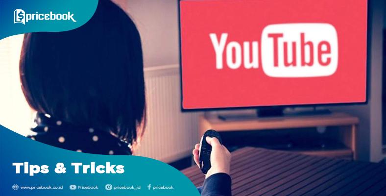 Cara Nonton Youtube Di Tv Led Biasa Mudah Gak Perlu Smart Tv Pricebook
