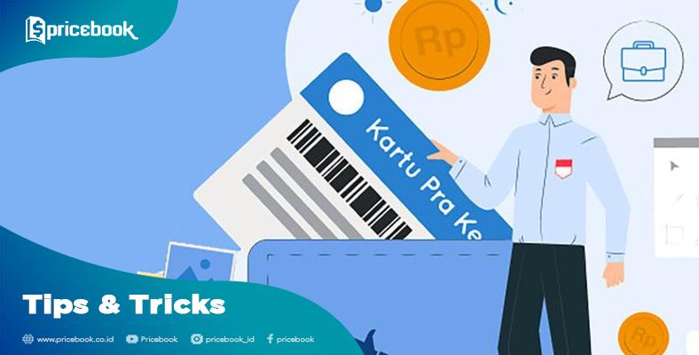 Cara Mendaftar Kartu Prakerja Mudah Cepat Cair Pricebook