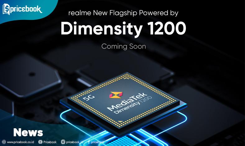 realme Siapkan Hp dengan Chipset Dimensity 1200 Pertama