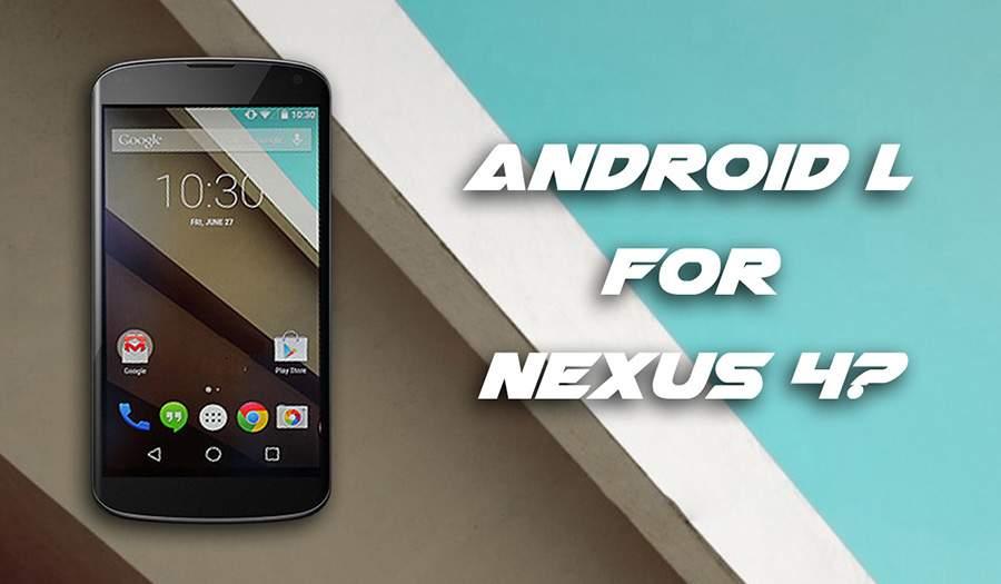 Nexus 4 Sedang Diuji Dengan Sistem Android L?