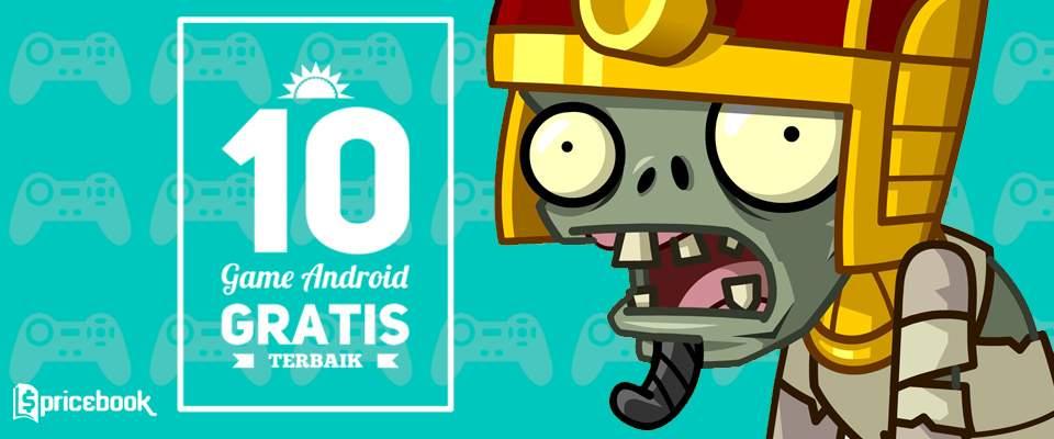 10 Game Android Gratis Terbaik yang Layak Anda Install