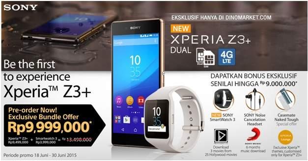 Pre-Order Xperia Z3+ di Dinomarket Gratis Smartwatch