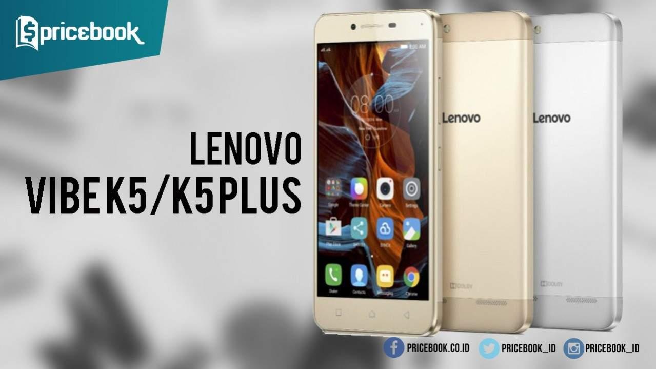 Lenovo Vibe K5 dan Vibe K5 Plus
