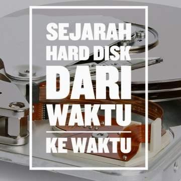 Peningkatan Kapasitas dan Ukuran Hard Disk Dari Waktu ke Waktu