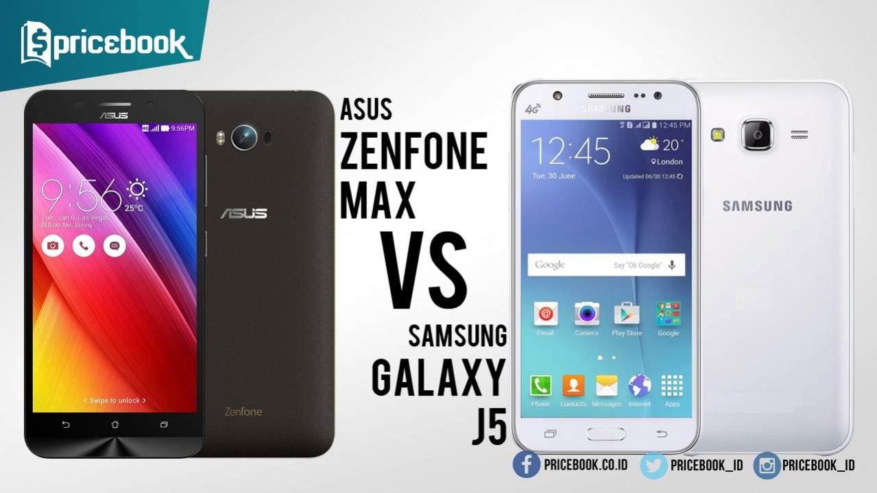 Perbandingan Zenfone Max Galaxy J5