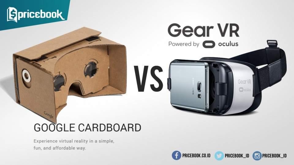 Google Cardboard VS Samsung Gear VR, Mana yang Bagus?