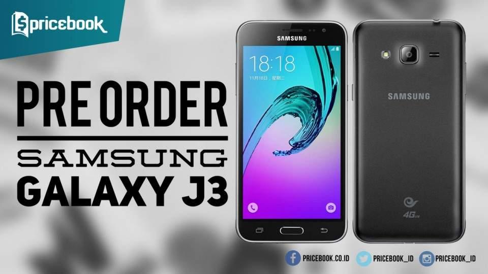 Pre Order Samsung Galaxy J3 (2016) di Indonesia Akan Segera Dibuka