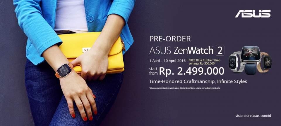 ASUS ZenWatch 2 Resmi di Indonesia! Pre-order di ASUS Store dan Marketplace Lainnya