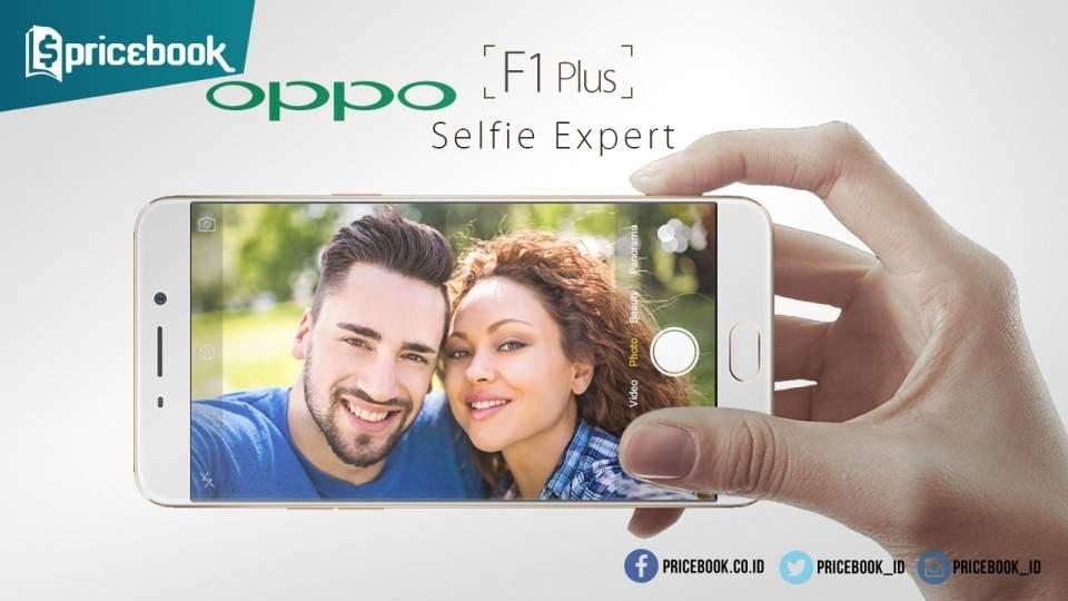 OPPO F1 Plus Mulai Bisa Dipesan Tawarkan Kamera Depan 16 MP