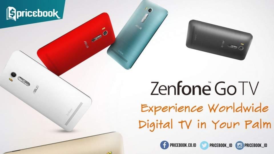 Asus Zenfone Go TV, Ponsel Android Terbaru Dengan Fitur TV Digital