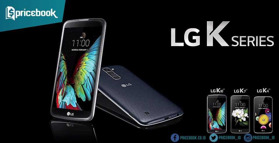 Harga Smartphone LG K4, K8 dan K10 di Indonesia