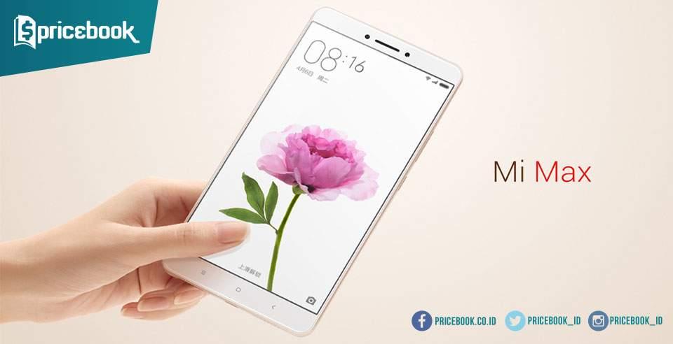 Resmi Rilis, Beginilah Penampilan dan Harga Xiaomi Mi Max