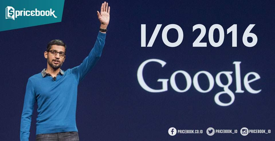 Google I/O 2016: Apa itu Google Home, Google Assistant dan Google Daydream?