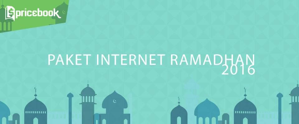 Semarakkan Puasamu Dengan Berbagai Promo Paket Internet Ramadhan 2016