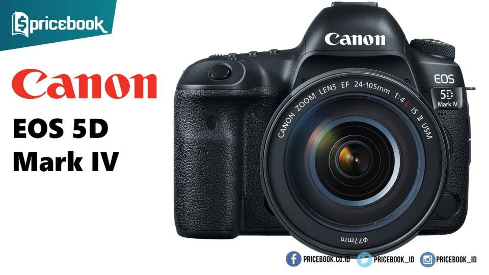 Canon EOS 5D Mark IV Dirilis dengan 30,4 MP dan Fitur 4K Video