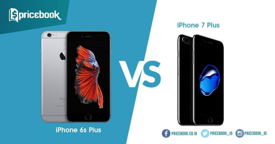iPhone 7 Plus vs iPhone 6s Plus, Apa Saja yang Berubah? Mana yang Terbaik?