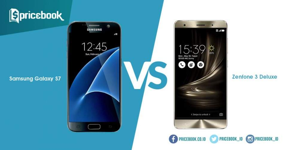 Duel Ponsel Premium, Asus Zenfone 3 Deluxe VS Samsung Galaxy S7