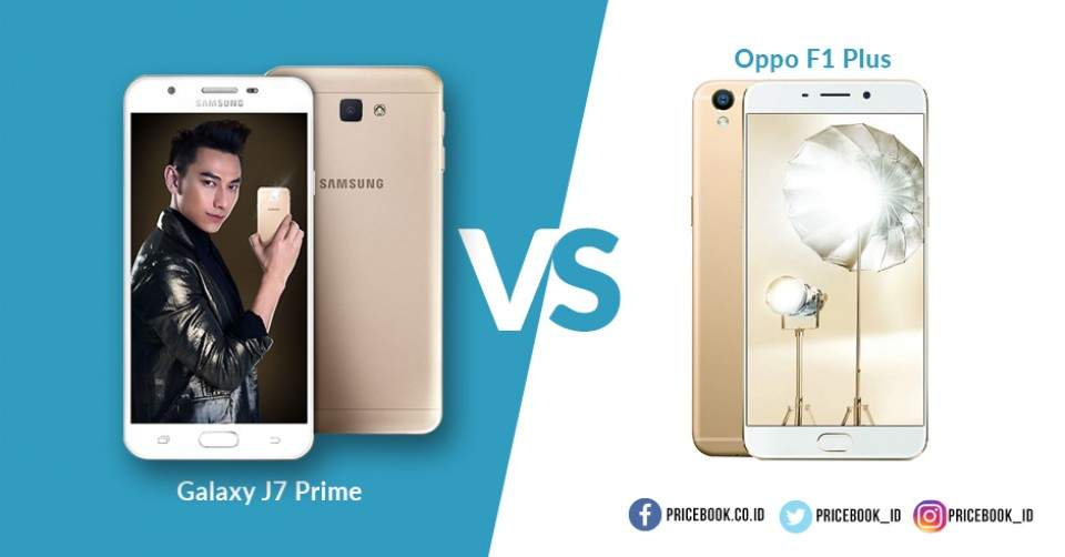 Duel Phablet Android 5,5 Inci, Samsung Galaxy J7 Prime dan Oppo F1 Plus