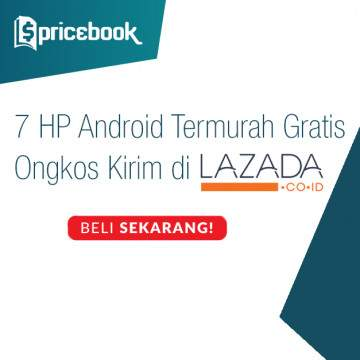 Siap-siap Gajian, 7 Hape Android Murah Ini Bisa Kamu Beli di Lazada Gratis Ongkir!