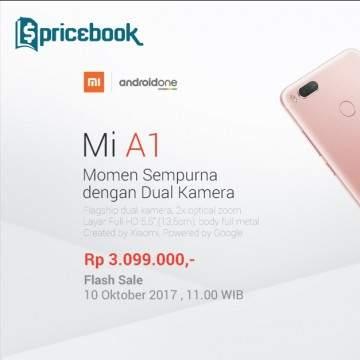 Jangan Lewatkan Flash Sale Xiaomi Mi A1 Android One di Lazada 10 Oktober!