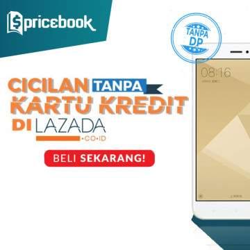 Kredit HP Android 1 Jutaan Tanpa Kartu Kredit Di Lazada