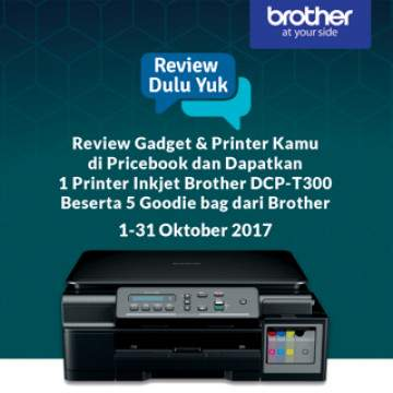 ... Multifungsi Brother DCP-T300. Ini Pemenang Event #ReviewDuluYuk Pricebook Bulan Oktober 2017