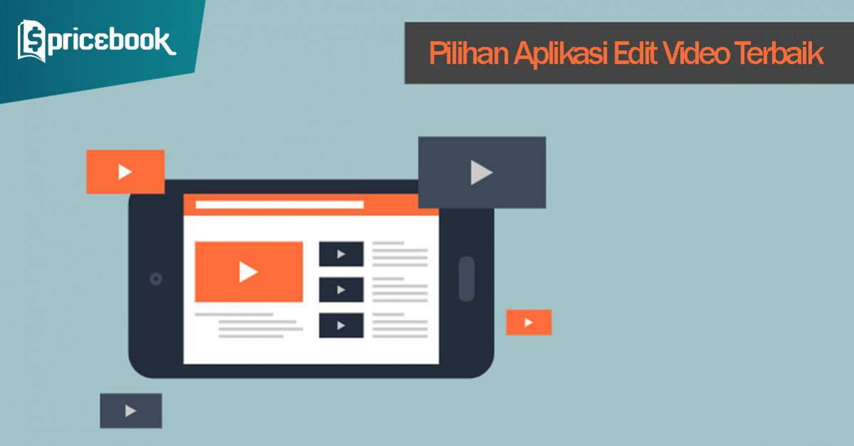 27 Aplikasi Edit Video Android Terbaik Selain Viva Video Pricebook