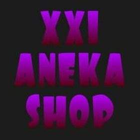XXI ANEKA SHOP (Tokopedia)